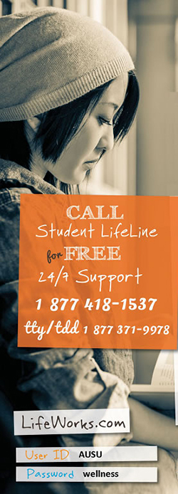 Call Student LifeLine for FREE 24/7 Support at 1-877-418-1573 or 1-877-371-9978 (tty/tdd)